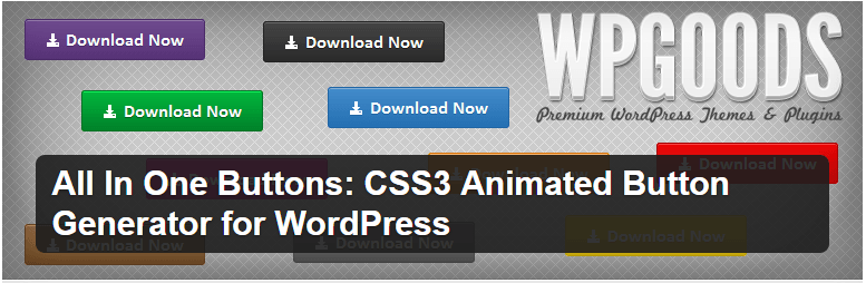 All In One Buttons CSS3 Animated Button Generator for WordPress — WordPress Plugins - botoes para site